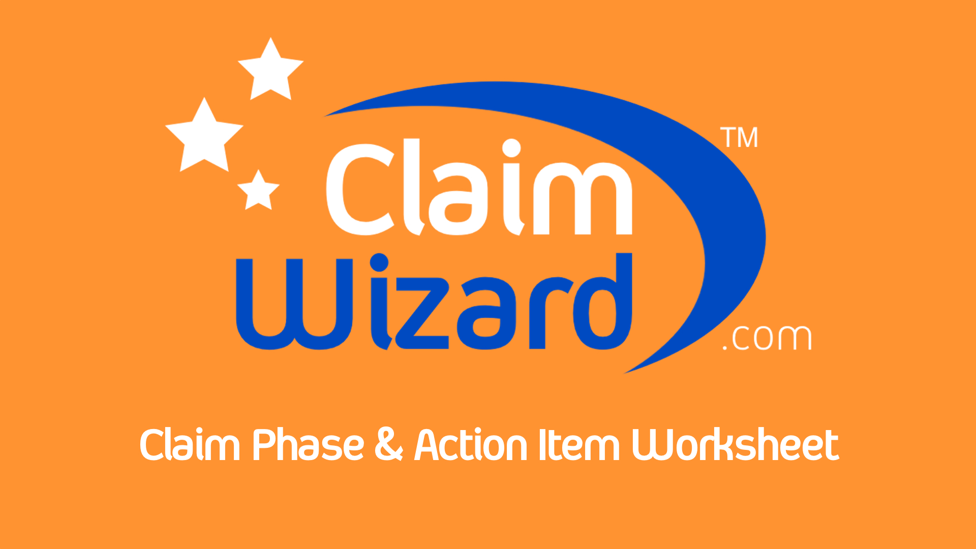 Claim Phase & Action Item Worksheet